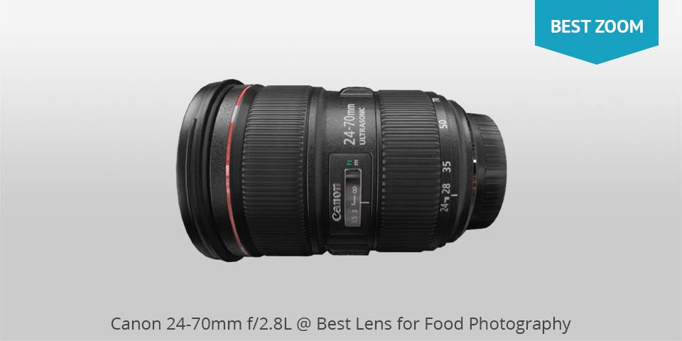 canon 24-70mm lens for food photo