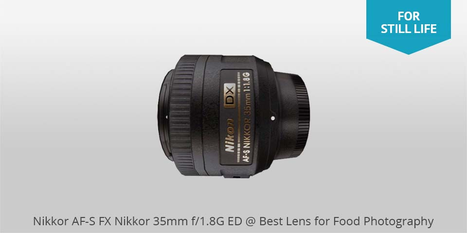 Nikon 35mm af-s lens for food photo