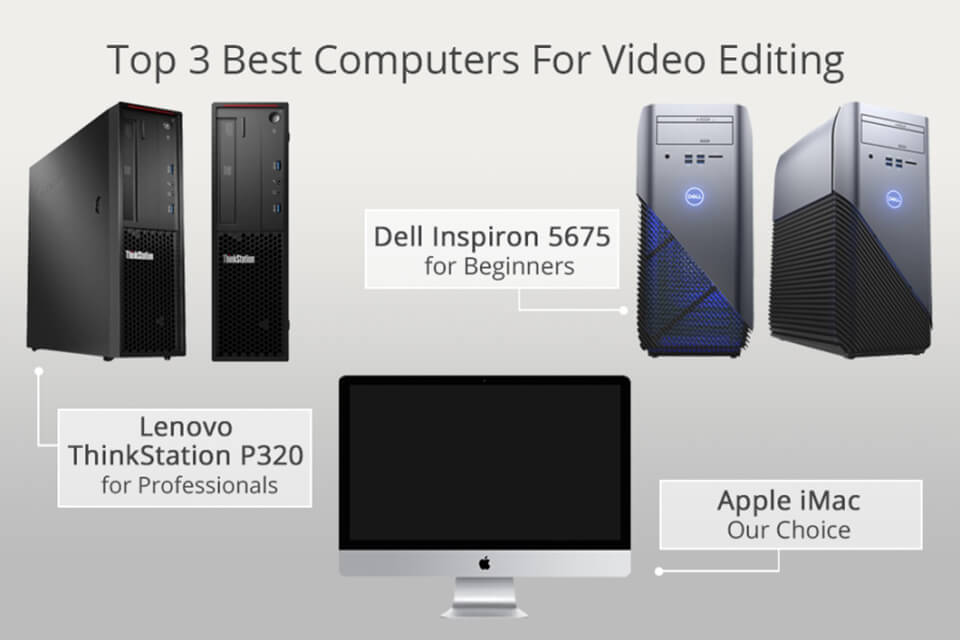 15 Best Computers for Video Editing – What Specs Are Good for Video