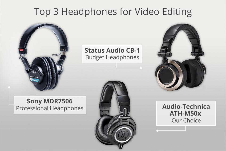 6 Best Headphones For Video Editing In 2020