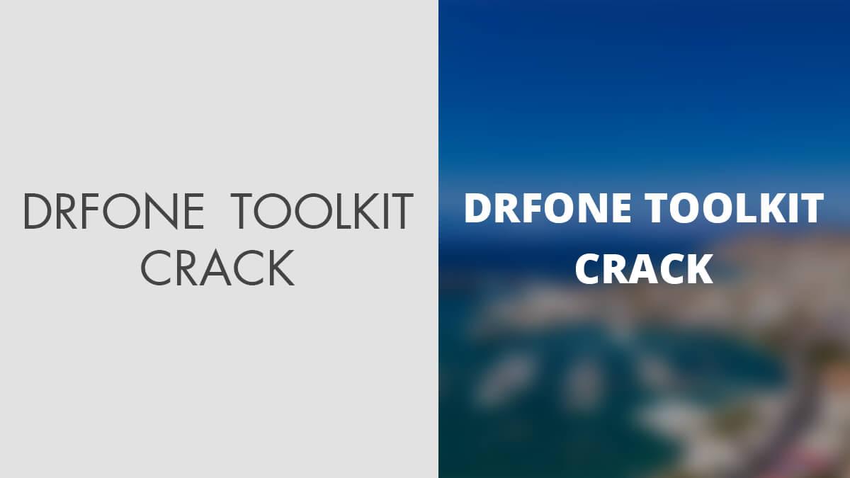 Wondershare Dr.Fone Toolkit For Pc 10.6.8.79 FULL Crack Serial Key Keygen