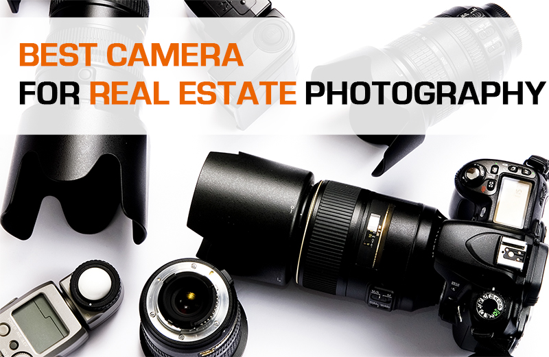 Best Camera For Real Estate Photography