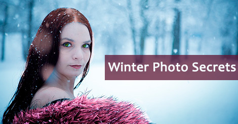 3 Winter Photo Secrets: Tips & Tricks To Shoot In The Snow